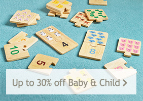 Up to 30% off Baby and Child
