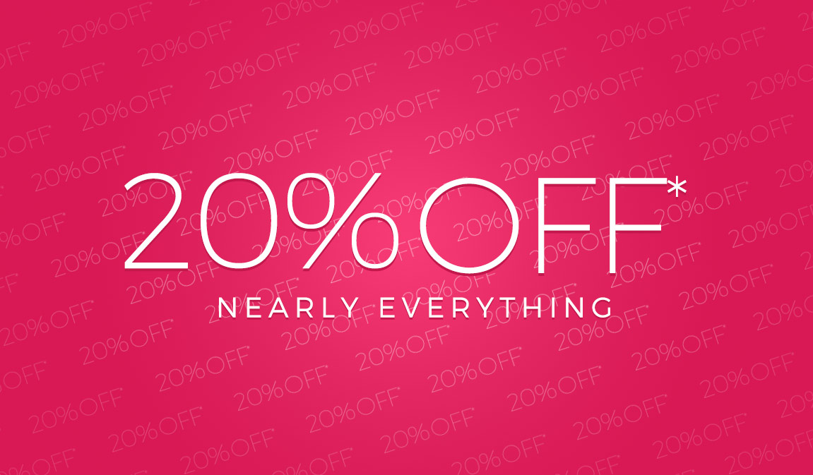 <h3>20% Off - Nearly Everything In Store*