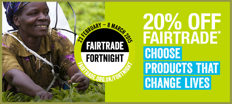 Fairtrade<br /> Fortnight
